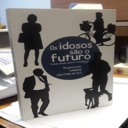 Livro Os Idosos são O futuro
